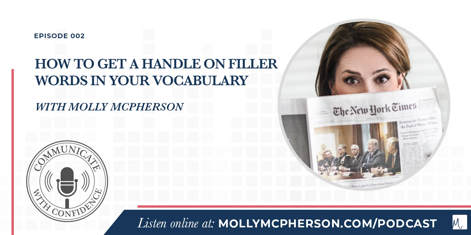 How to Get a Handle on Filler Words in Your Vocabulary