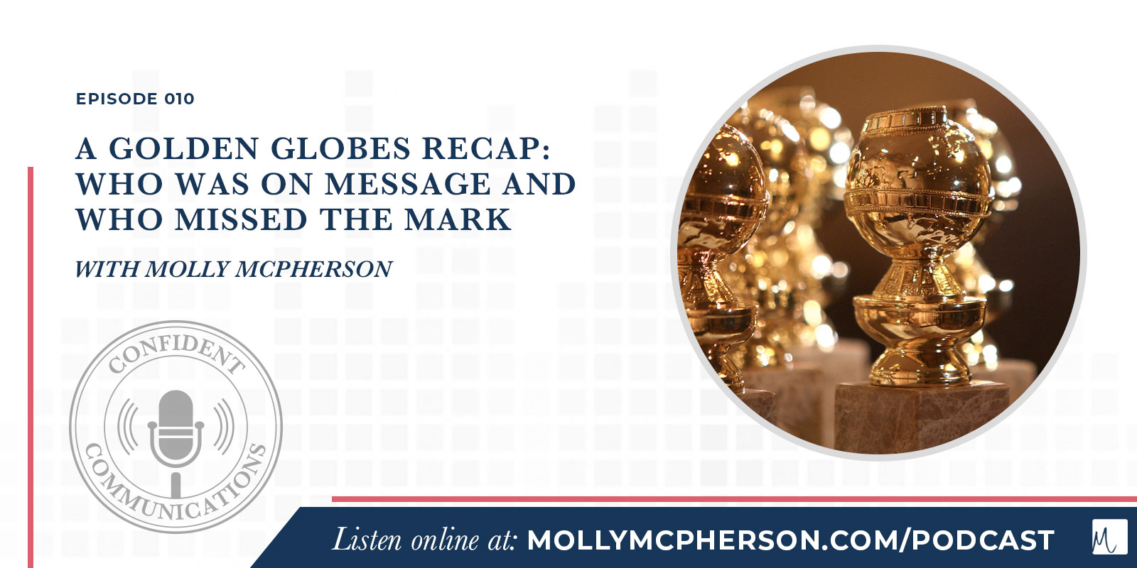 A Golden Globes Recap: Who was on message and who missed the mark