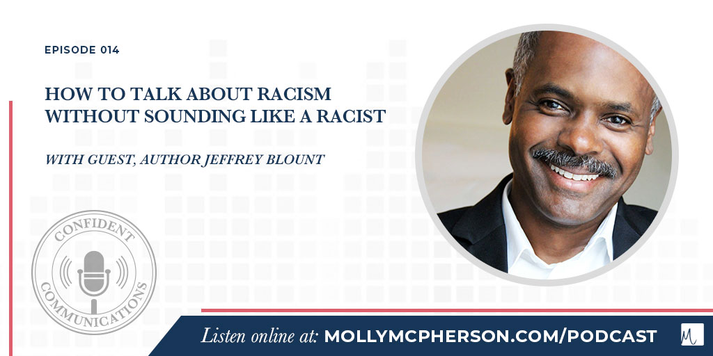 How to Talk About Racism Without Sounding Like a Racist