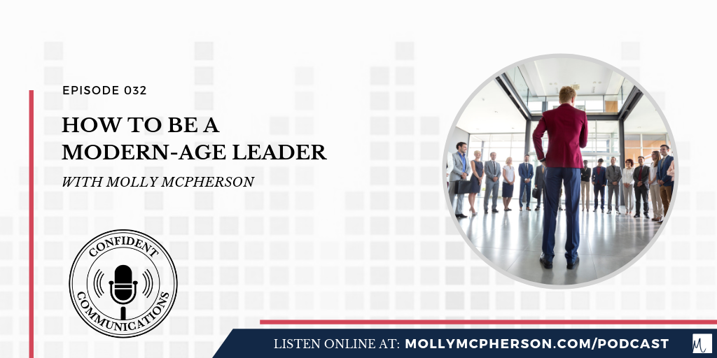 how to be a modern-age leader