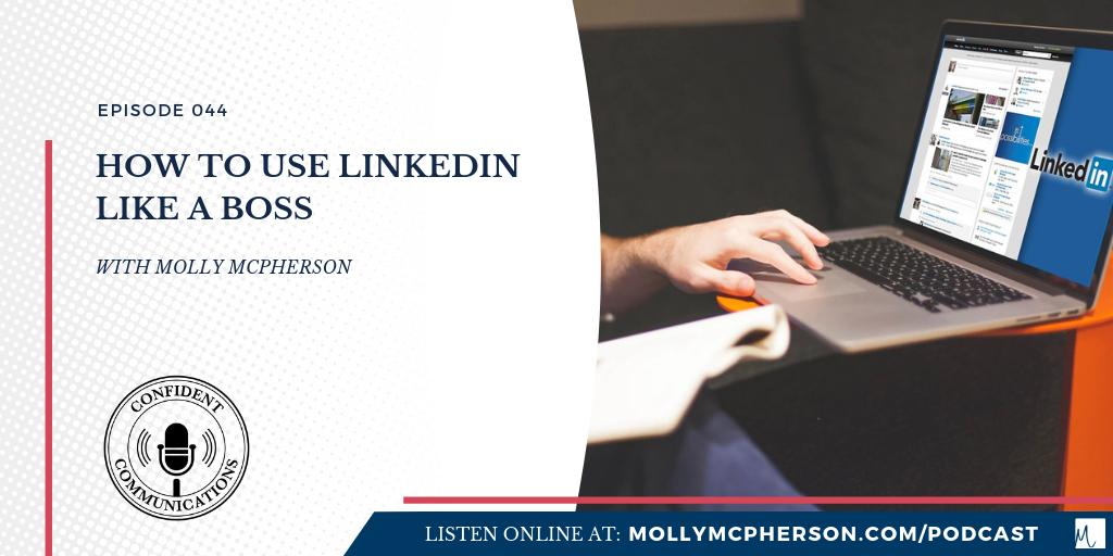 How to Use LinkedIn Like a Boss
