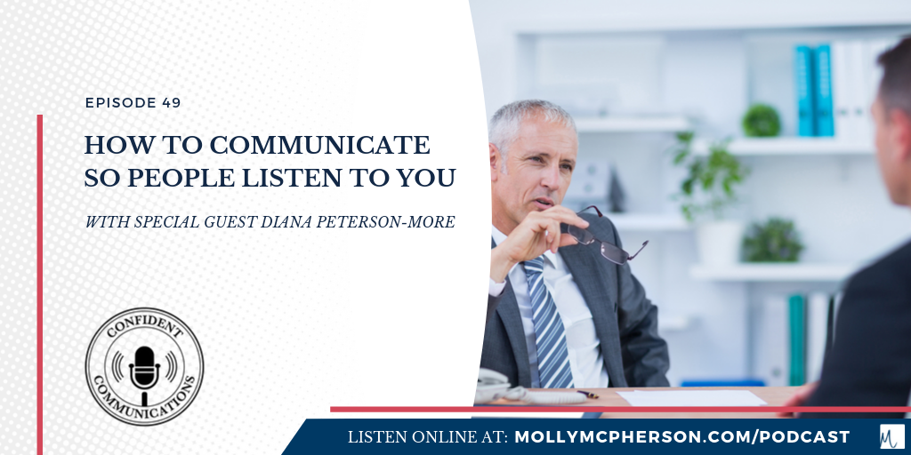 How To Communicate So People Listen To You