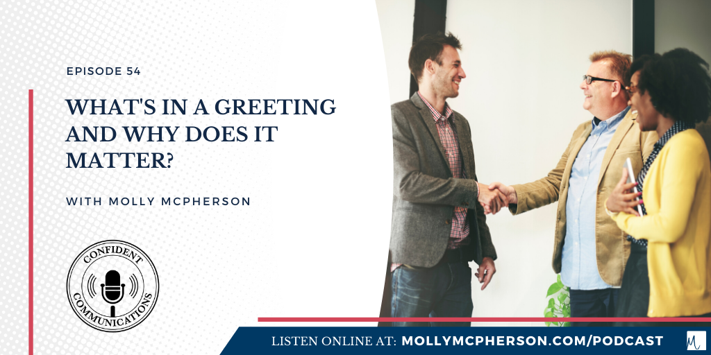 What's in a Greeting and Why Does it Matter?