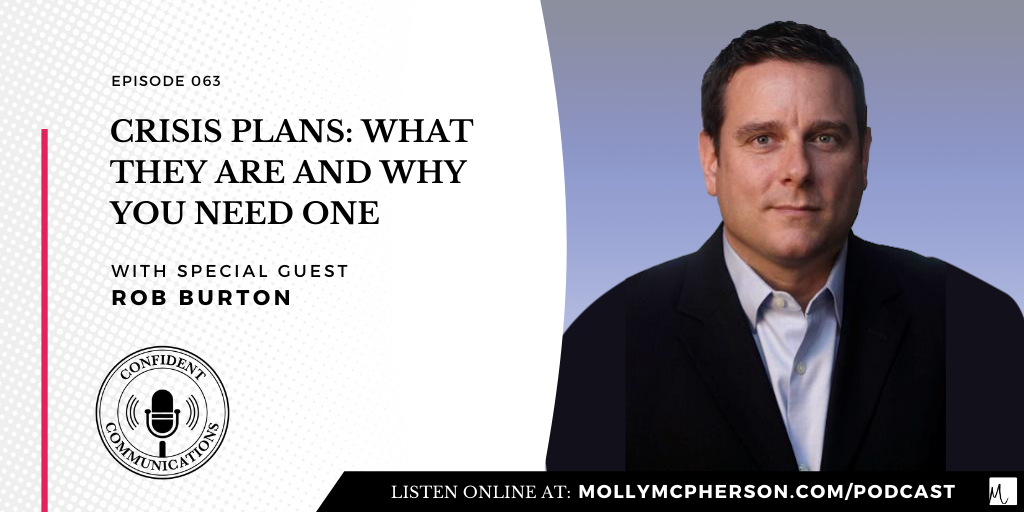 Crisis Plans: What They Are and Why You Need One with Rob Burton