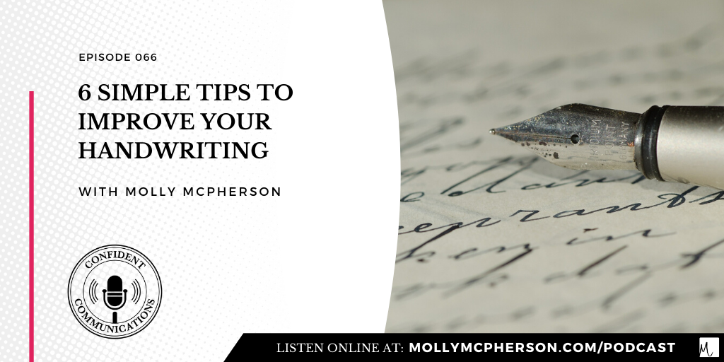 6 Simple Tips to Improve Your Handwriting