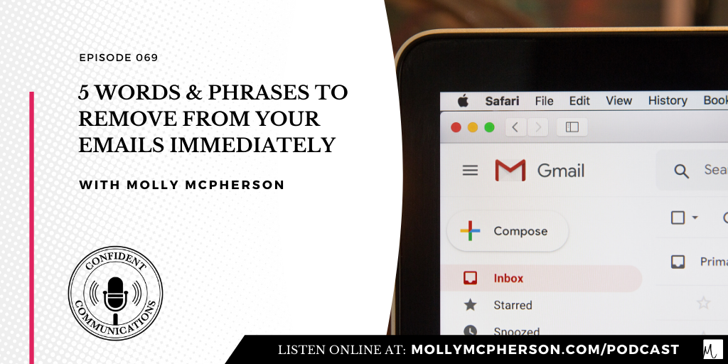 5 Words & Phrases to Remove from Your Emails Immediately