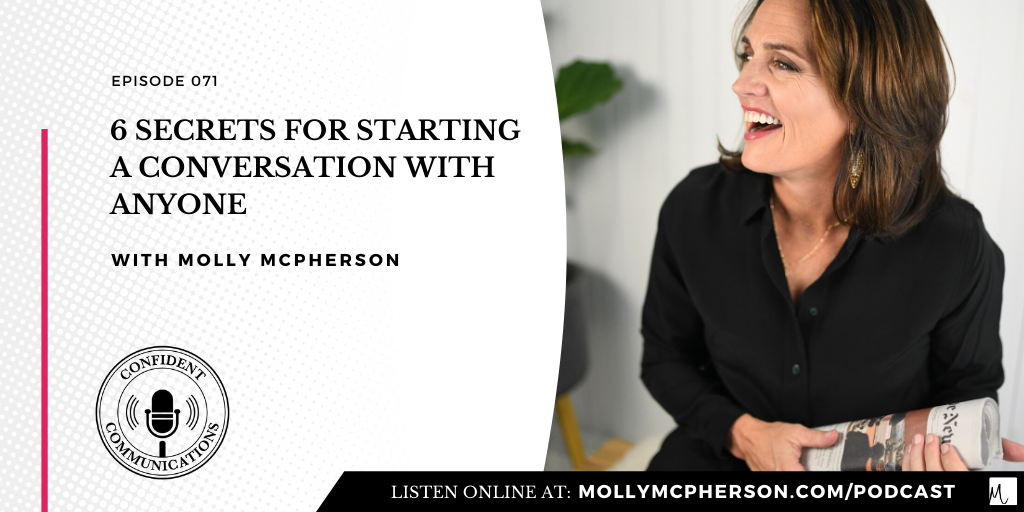 6 Secrets for Starting a Conversation with Anyone