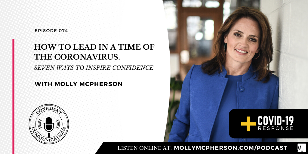 How to Lead In a Time of the Coronavirus: Seven Ways to Inspire Confidence