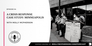 A Crisis Response Case Study: Minneapolis
