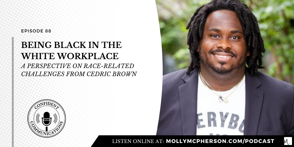 Being Black in the White Workplace. A perspective on race-related challenges from Cedric Brown