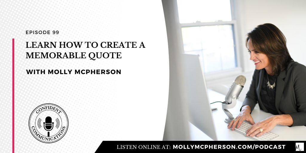 Learn How to Create a Memorable Quote