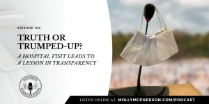 102: Truth or Trumped-Up | Confident Communications Podcast