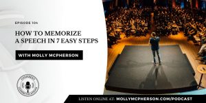 How to Memorize a Speech in 7 Easy Steps