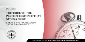 105: The Trick to the Perfect Response That Stops a Crisis