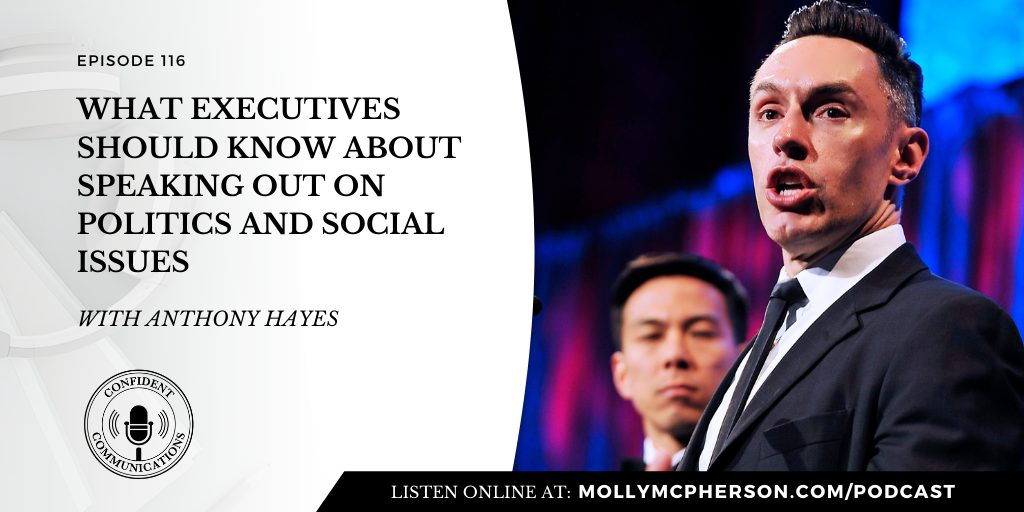 116: What Executives Should Know About Speaking Out on Politics and Social Issues