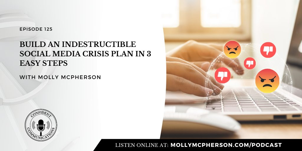 125: Build an Indestructible Social Media Crisis Plan in 3 Easy Steps