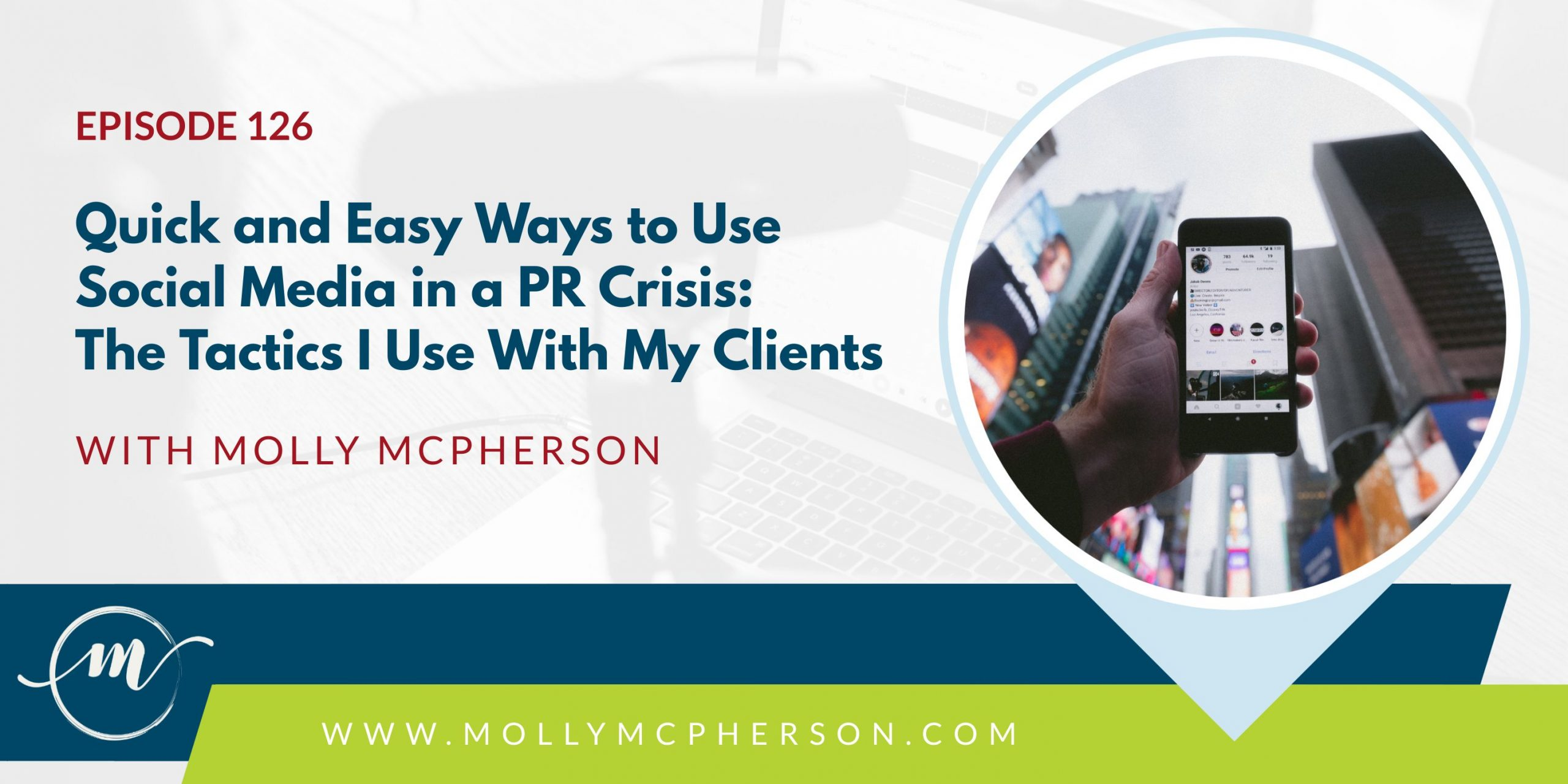 Quick and Easy Ways to Use Social Media in a PR Crisis: The Tactics I Use With My Clients