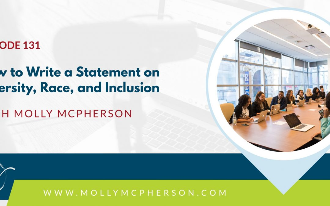 131: How to Write a Statement on Diversity, Race, and Inclusion