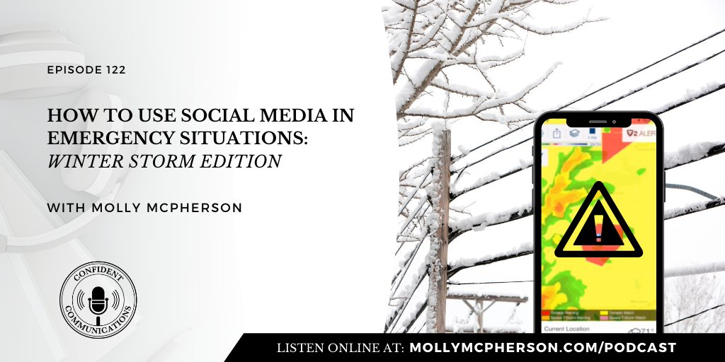 122: How to Use Social Media In Emergency Situations: Winter Storm Edition