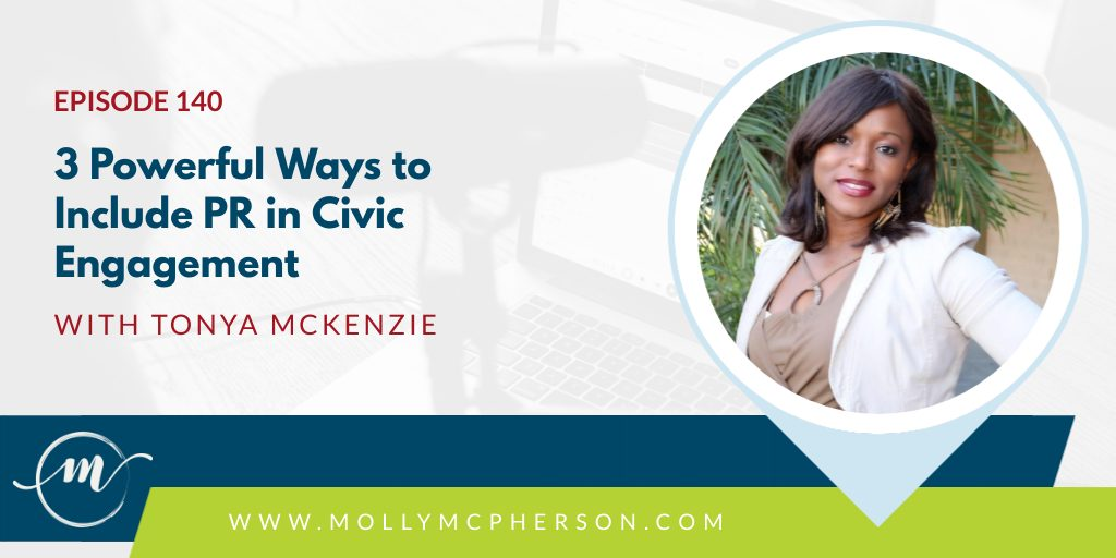 140: 3 Powerful Ways to Include PR in Civic Engagement with Tonya McKenzie