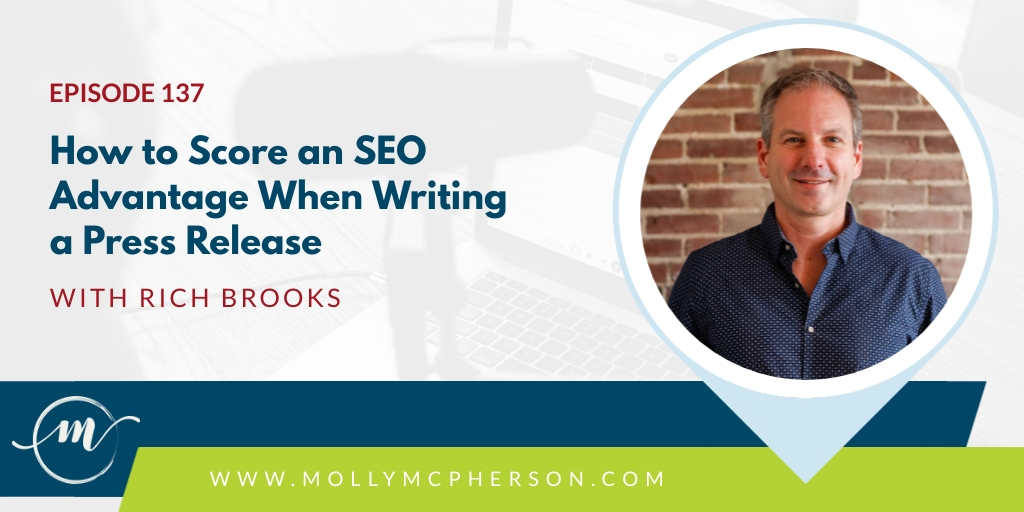 137: How to Score an SEO Advantage When Writing a Press Release with Rich Brooks