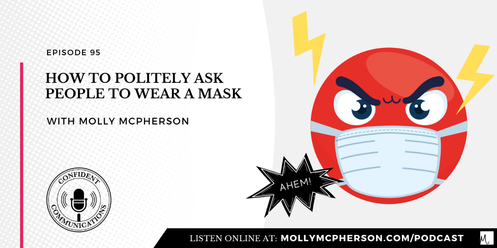 How to Politely Ask People to Wear a Mask