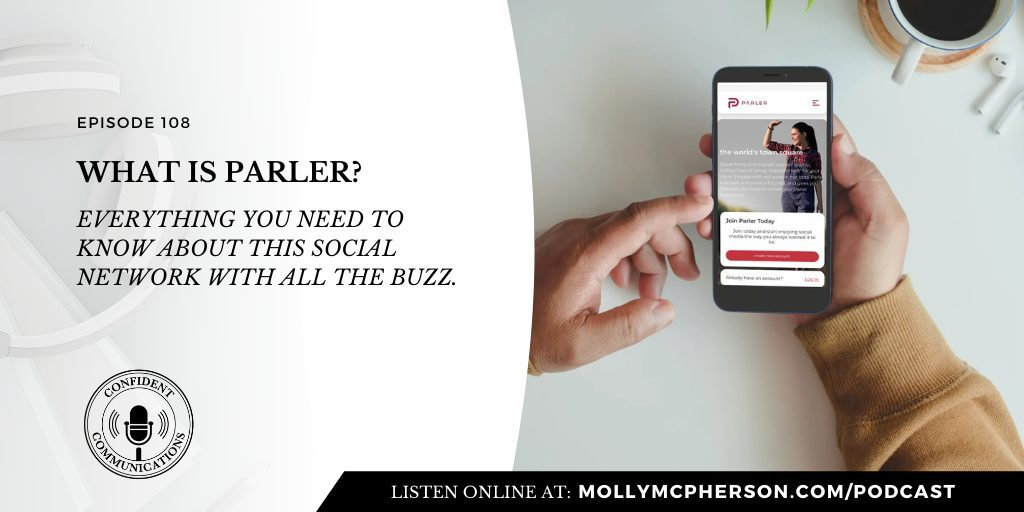 108: What is Parler? Everything you need to know about this social network with all the buzz
