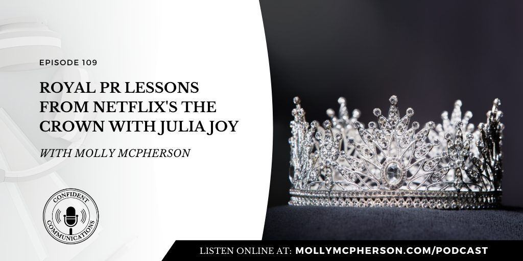 109: Royal PR Lessons from Netflix's The Crown
