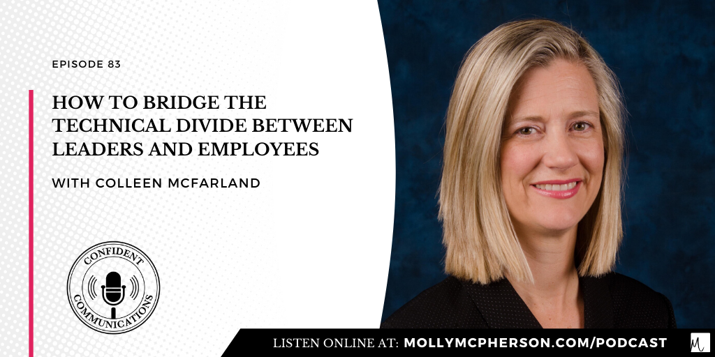 How to Bridge the Technical Divide Between Leaders and Employees with Colleen McFarland
