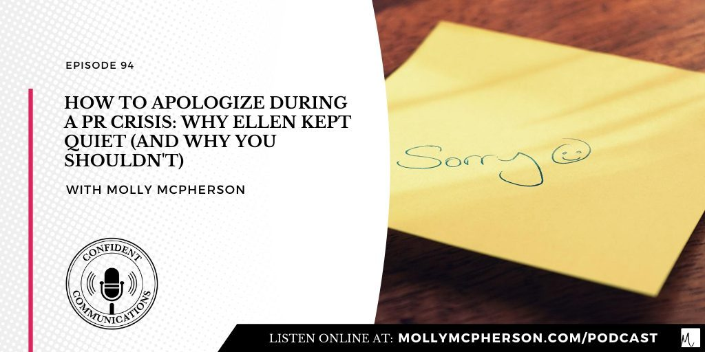 How to Apologize During a PR Crisis: Why Ellen DeGeneres Kept Quiet (And Why You Shouldn't)
